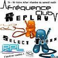 Le Select Traxx By KimBo (H2) @ Frequence Club – RPL 99Fm & RpL Electro – 22.04.17