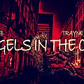 Angels in The city - trayne musicx & Shayo - B