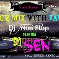 Dance mix with kawadi Ft.SEN Dj's™