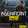 Vanessa Bling - Insignificant (Raw)