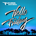 Flo Rida Ft. Jason Derulo - Hello Friday