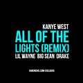 All Of The Lights Remix ( ft. Lil Wayne, Big Sean & Drake)