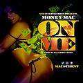 Money Mac-On Me-Prod By SCB Productions-Clean(BDS)