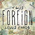 Foreign - Lenny Chao$ ft. T.Guy (CLEAN)