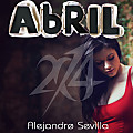 Alejandro Sevilla - DJ Mix (Abril 2014)