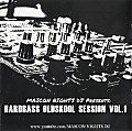 HARDBASS Oldskool Session Vol.1 (2001-2005) (MIX by MAICON NIGHTS DJ) [Hard House, Hardstyle, Hard Trance]
