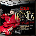 No New Friends (Feat. Drake, Rick Ross, & Lil' Wayne)