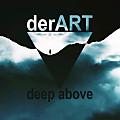 derART - deep above (04.02.2017)