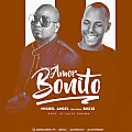 Amor Bonito - Miguel Angel ft Buxxi