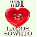 Lagos 2 Soweto (Produced by Maleek Berry)