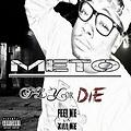 11 - I See You Hatin - Thadd G (Feat Meto Aero and Dinero) [Prod By Tone Yates]