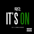Bo Deal ft Lil Durk & Frenchie-It's On [Clean]