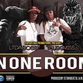 """ThuggMiss Ft. LTdaBoss  """"In One Room"""""""