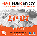 HOT FREKENCY #EP81 — DJ PATCHY MIX