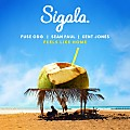 Sigala, Fuse ODG & Sean Paul - Feels Like Home (feat. Kent Jones)