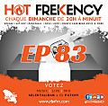 HOT FREKENCY #EP83 — #MySelektaMix