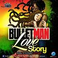 Bulletman - Love story