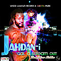 Jahdan-I - Gyal A Scream Out