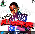 ALL OVER ME-Young Klazic