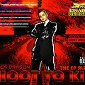 Shoot To Kill EP Album Black Dragon Records -[2012]-