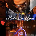 Raven Ft. Miky Woodz - Hasta Que Llames