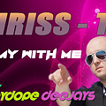 Chriss-T - Stay with me (prod. by Playdope Deejays)