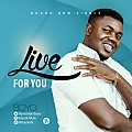 Live For You