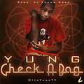 Check A Bag (Prod. By Young Chop)