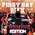 First Day Mix vol.10 : Training Edition