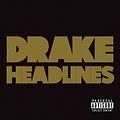 Headlines (Remix) ft. T.I.