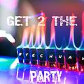 Get 2 The Party - Technaw