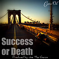 Success or Death