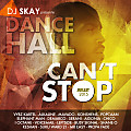 Dancehall Can't Stop Vol.1_ 2015_Mix By Dj SkAy