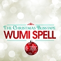 Wumi Spell - My Life (Instrumental)  The Christmas Blisstape