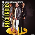 Recuerdos - Kelmitt Ft. Farruko & Lary Over