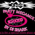 Party MegaMix 4 SO GOOD (this is a special work place mix) By DJ SharK