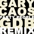 Gary Caos - Party People (GDB Bootleg)