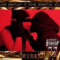 "Jus Bentley - ""Ride"""