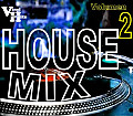 house mix vol 2 by dj thesituation