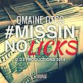 QMAINE(OTCG) - #MISSINNOLICKS