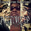 Bottomz Up In Here