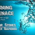 Young Menace - Color Stone (Water D's)