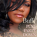 Buffy - Pull The Party Down