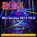TBT Mix Session 2013 V2.0 - Kronos Mixed And Edited By DJ Frankk