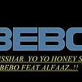 BEBO YO YO HONEY SINGH (DJ TUSSHAR) DEMO