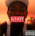 Sleazy Ft Jaye Rell, JayeThaBAsedgod, K.Dott and And Ace Squire