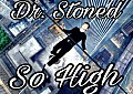 Dr.Stoned - So High( DHP Recording )