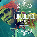 Turbulence - Flying High (Version)