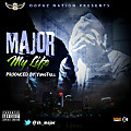 My Life ( Prod YungTrill )