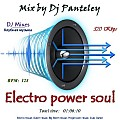 Mix by Dj Panteley - Electro power soul